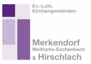 Ev.-Luth. Kirchengemeinden Merkendorf, Wolframs-Eschenbach & Hirschlach